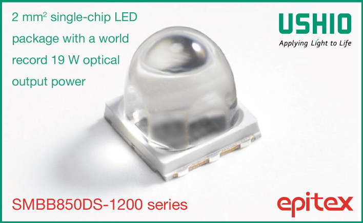 Ushio Achieves World Record for 850 nm Single-Chip Output Power with 19 W Narrow Angle IR LED Package