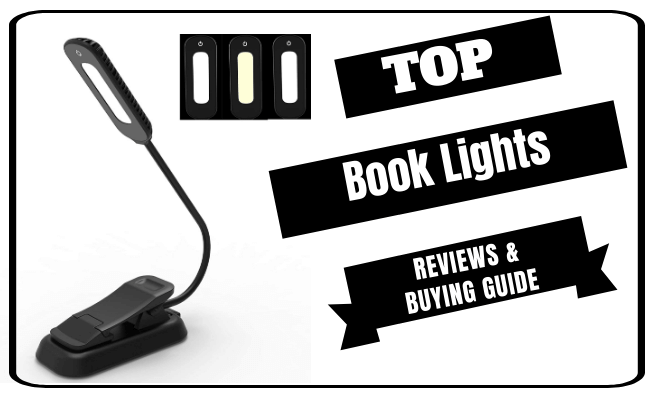 The 7 Best Book Lights Of 2021 Reviews and Buying Guide