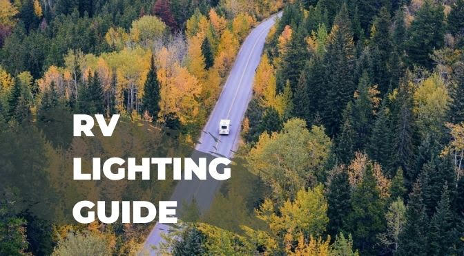 Find RV LED Lights Fast with Our RV Lighting Guide!
