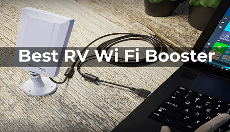 4 Best RV WiFi Booster in 2021 Reviews & Buying Guide