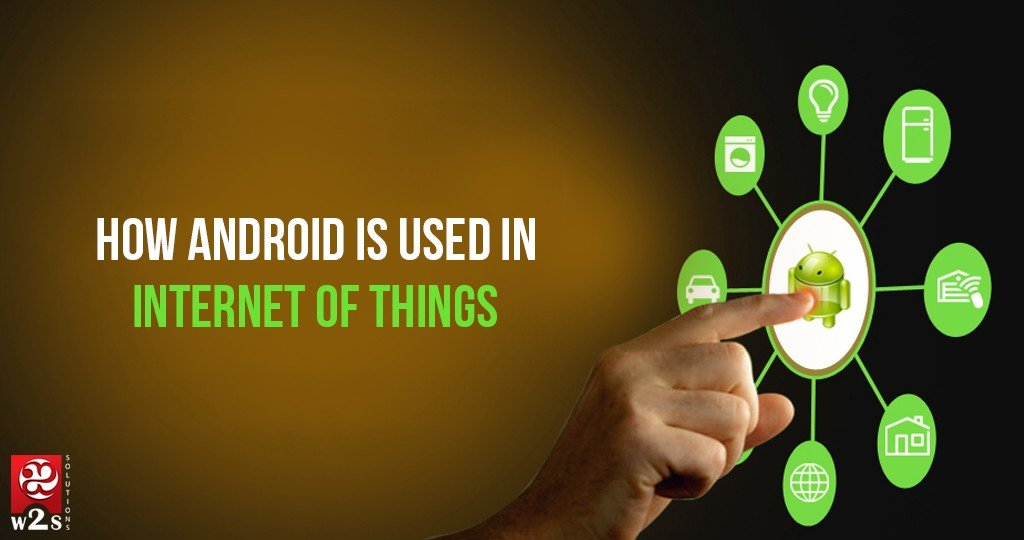 Internet of Things and Android Things