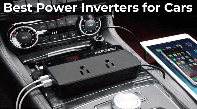 10 Best Power Inverters for Cars in 2021 Reviews & Buying Guide