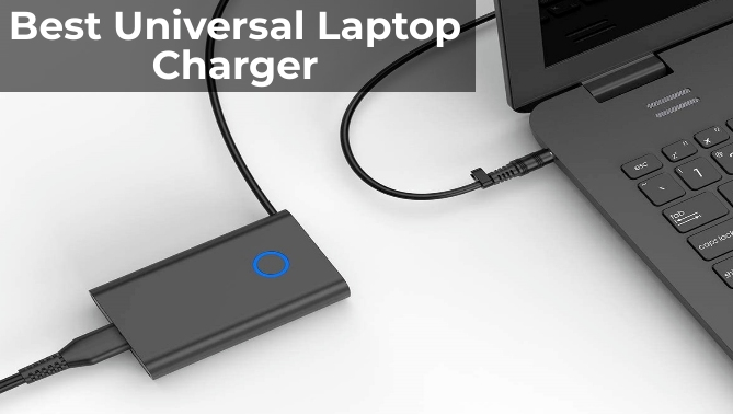 7 Best Universal Laptop Charger in 2021 Reviews & Buying Guide