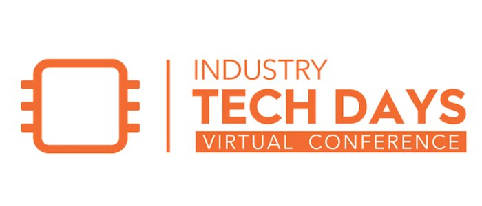 Day 1: Welcome to Industry Tech Days 2021! Here's What's in Store for Monday