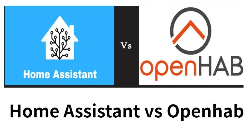 Openhab vs Home Assistant – Find the Difference?