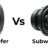 Subwoofer VS Woofer - Find the Difference?