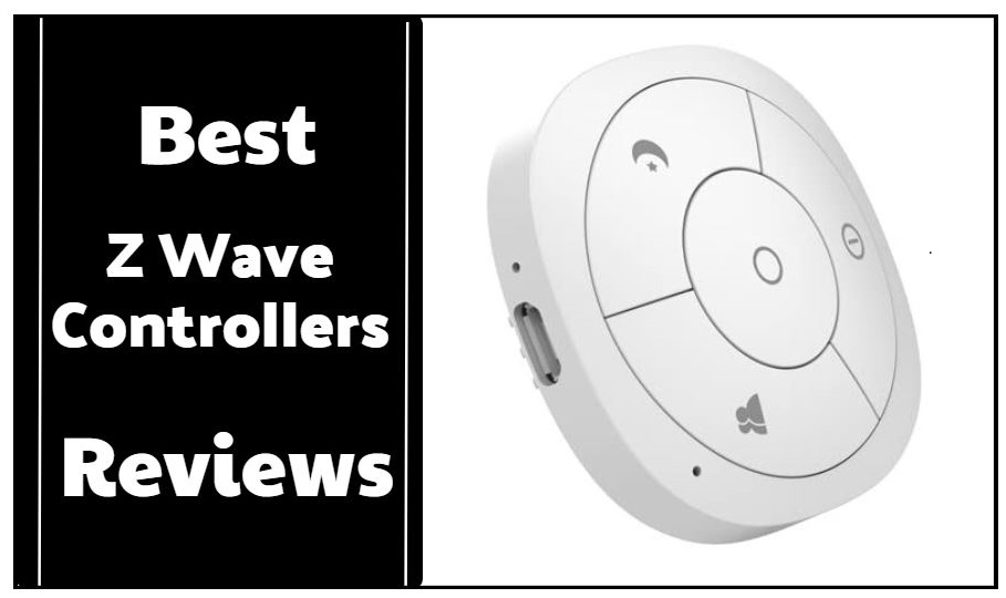The 10 Best Z Wave Controllers Reviews & Buying Guide