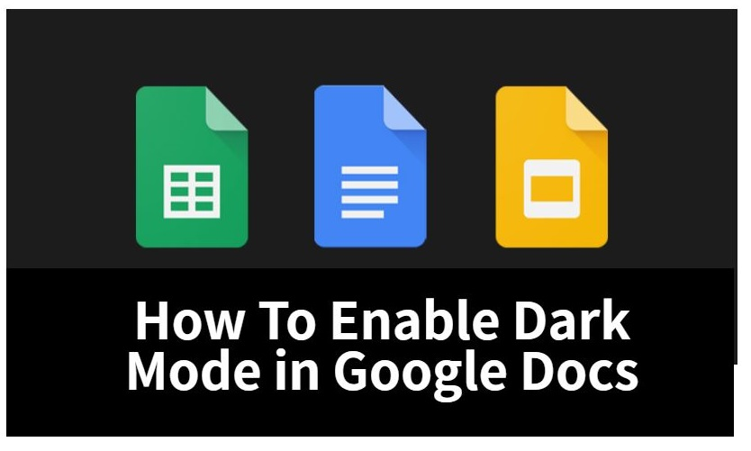 How To Enable Dark Mode in Google Docs