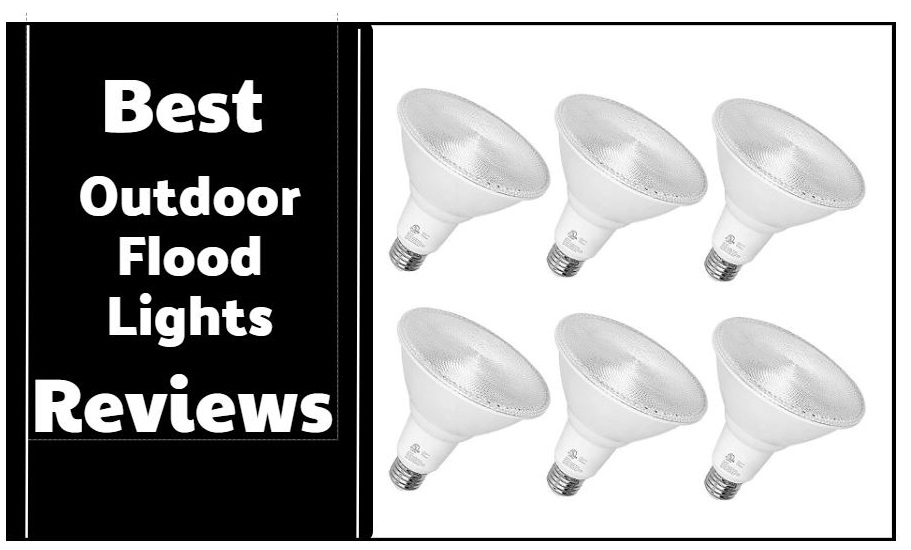 The 11 Best Outdoor Flood Lights Reviews & Buying Guide