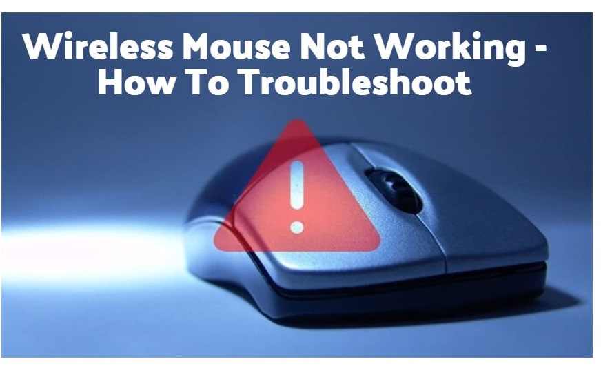 Wireless Mouse Not Working – How To Troubleshoot