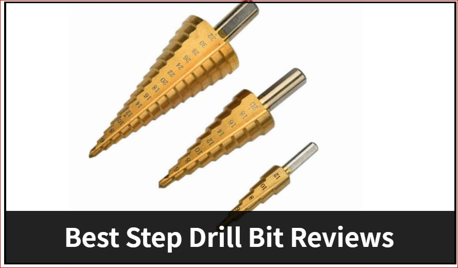 12 Best Step Drill Bit For Wood & Metal In 2021