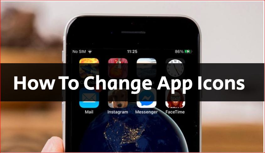 How To Change App Icons On the iPhone and iPad and Andriod